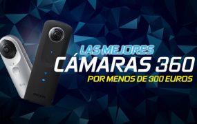 Las mejores cámaras 360 por menos de 300 €