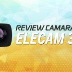 opiniones y review de elecam 360